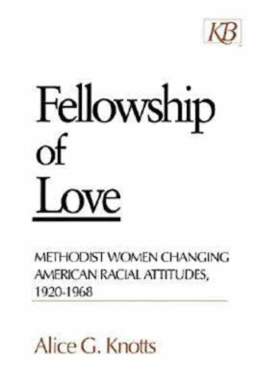 Fellowship of Love Paperback