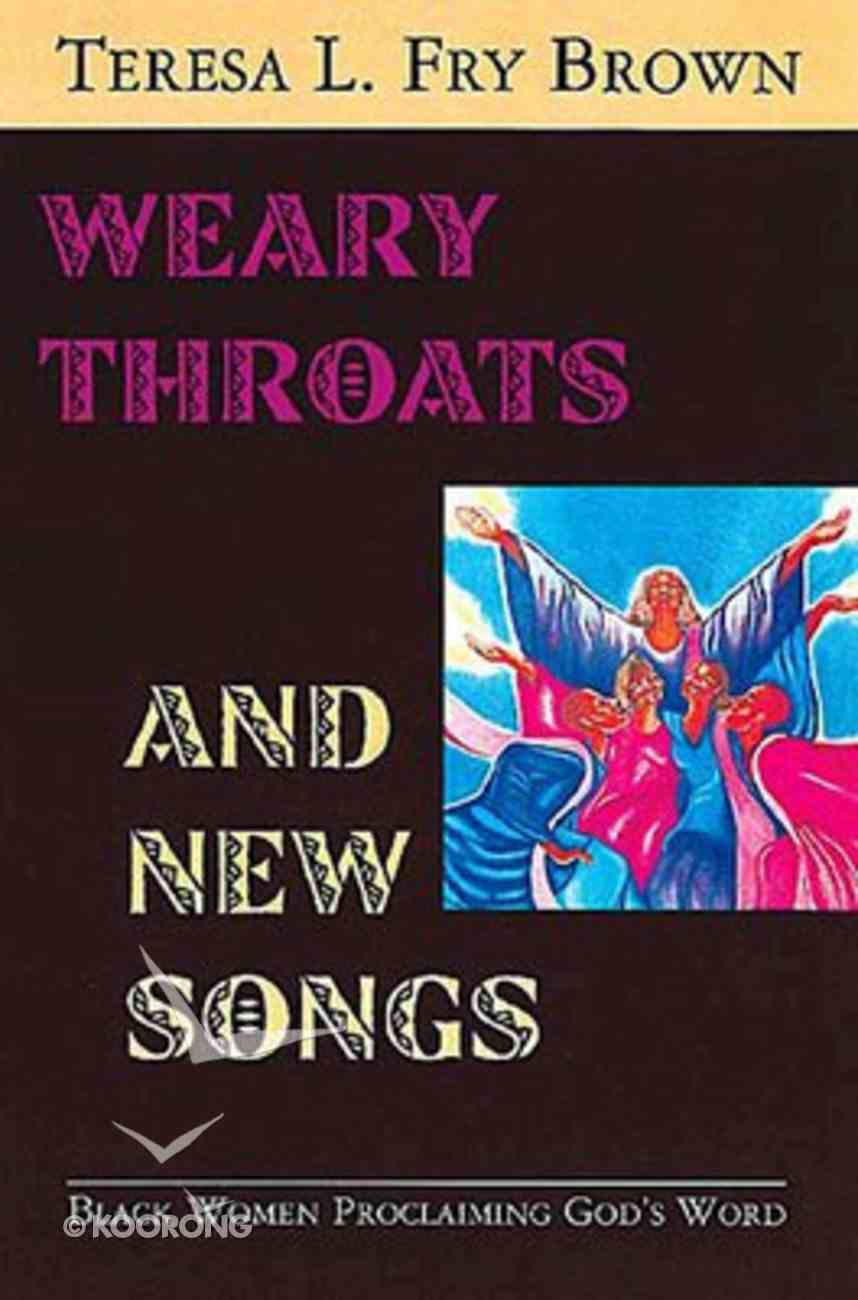 Weary Throats and New Songs Paperback