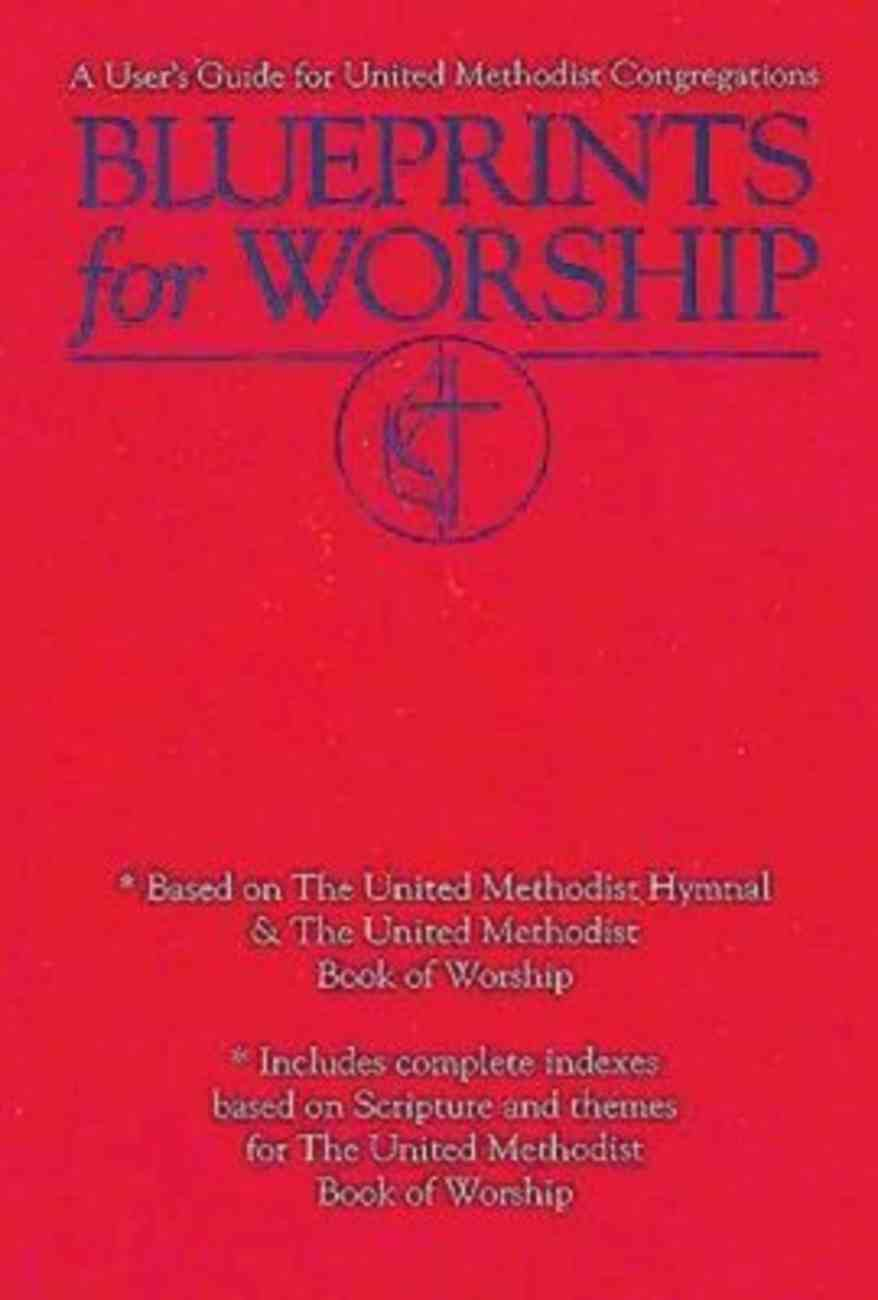 Blueprints For Worship Paperback