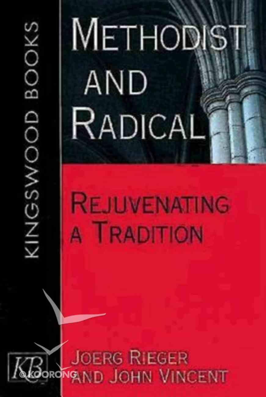 Methodist and Radical Paperback