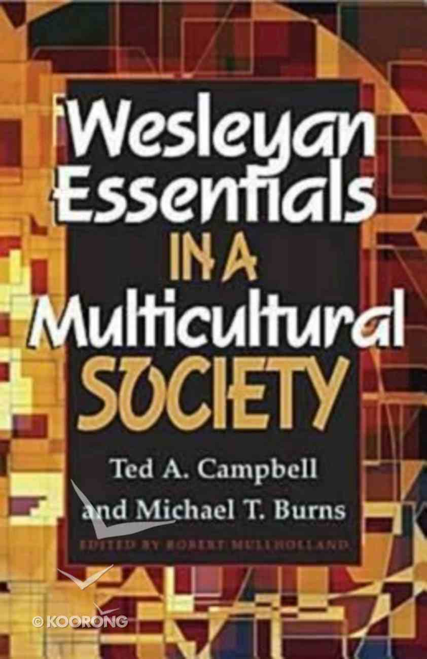 Wesleyan Essentials in a Multicultural Society Paperback