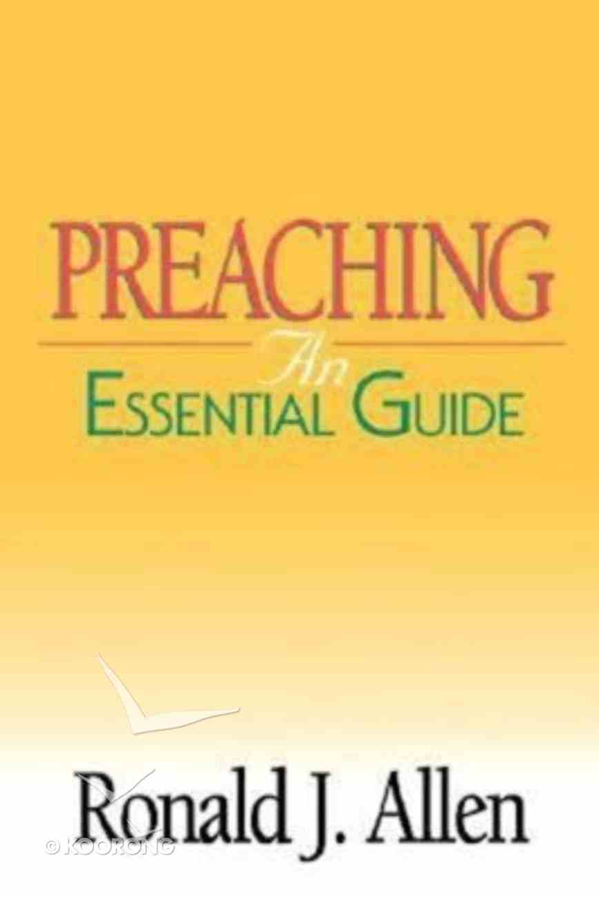Preaching (An Essential Guide Series) Paperback