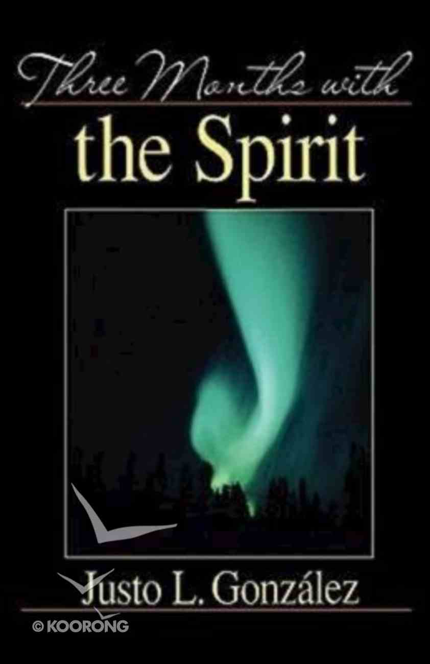 Three Months With the Spirit Paperback