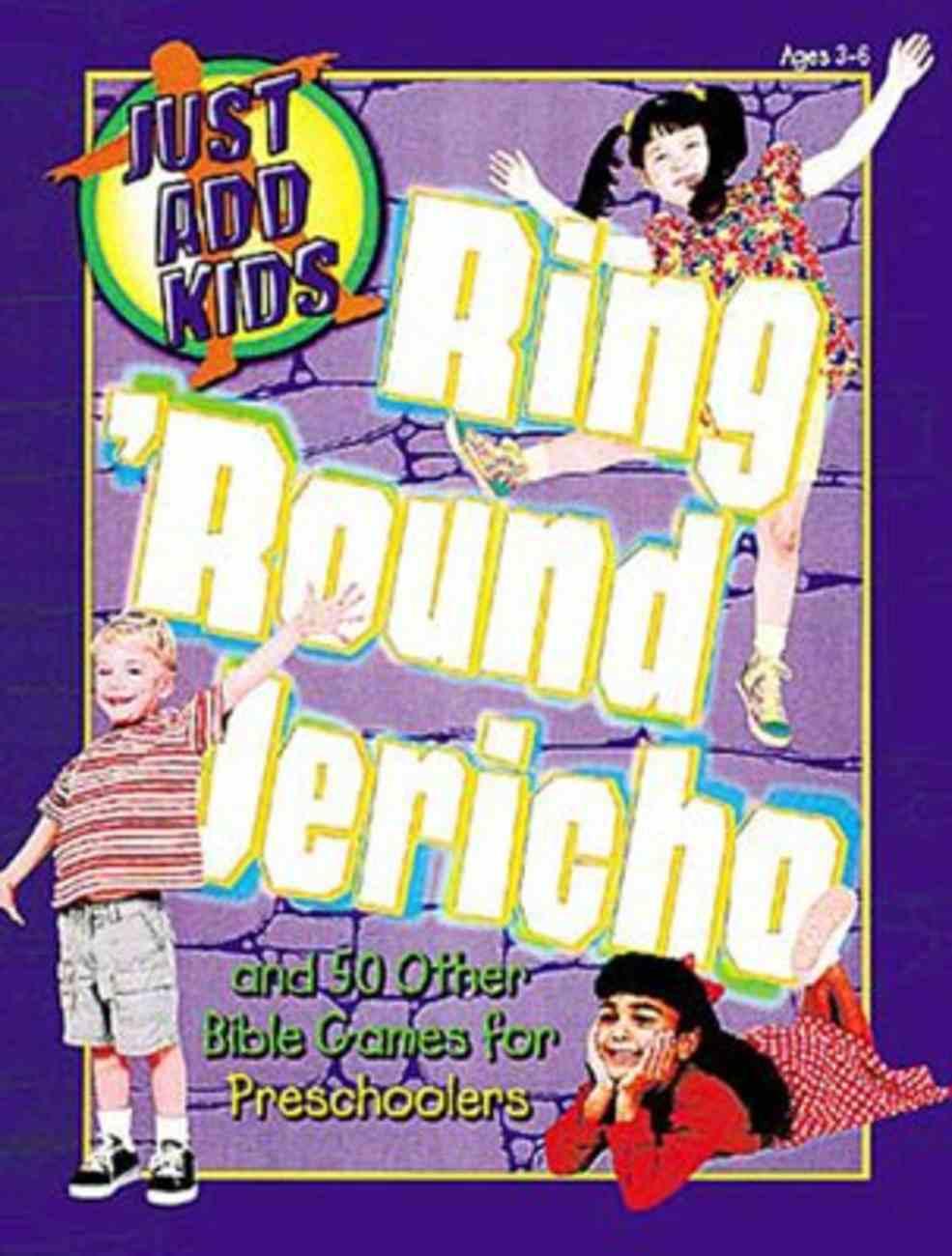 Just Add Kids: Ring 'Round Jericho Paperback