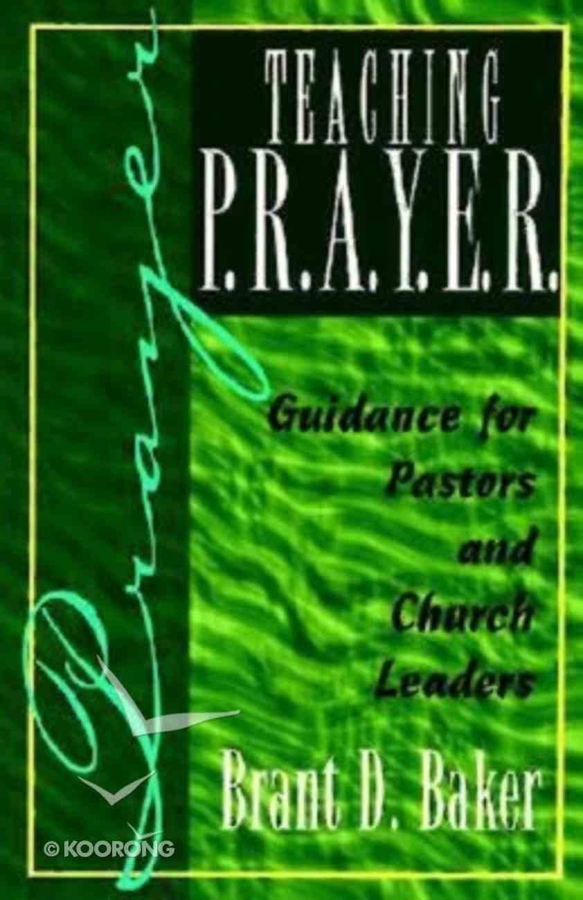 Teaching P.R.A.Y.E.R. Paperback