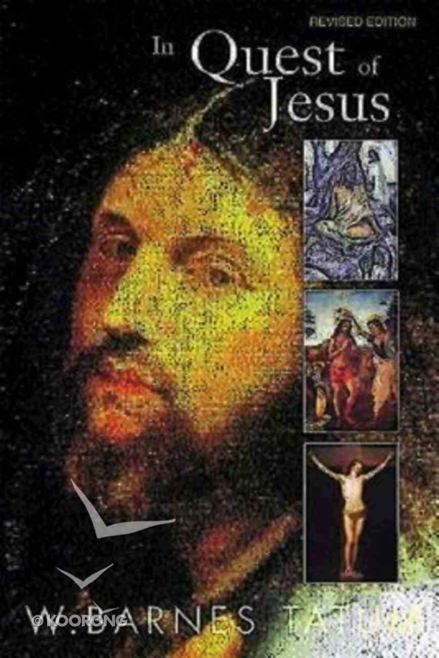 In Quest of Jesus (Edition 1999) Paperback
