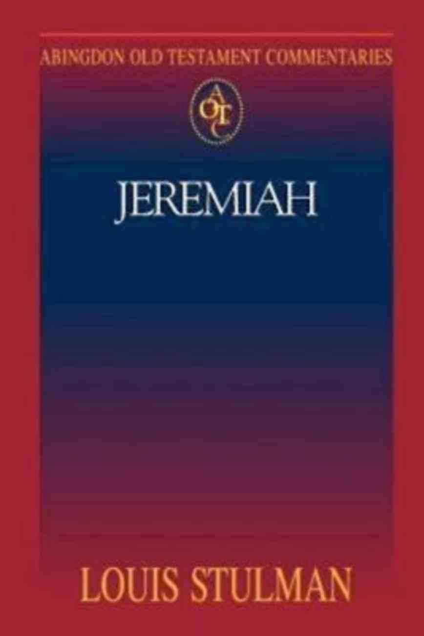Jeremiah (Abingdon Old Testament Commentaries Series) Paperback