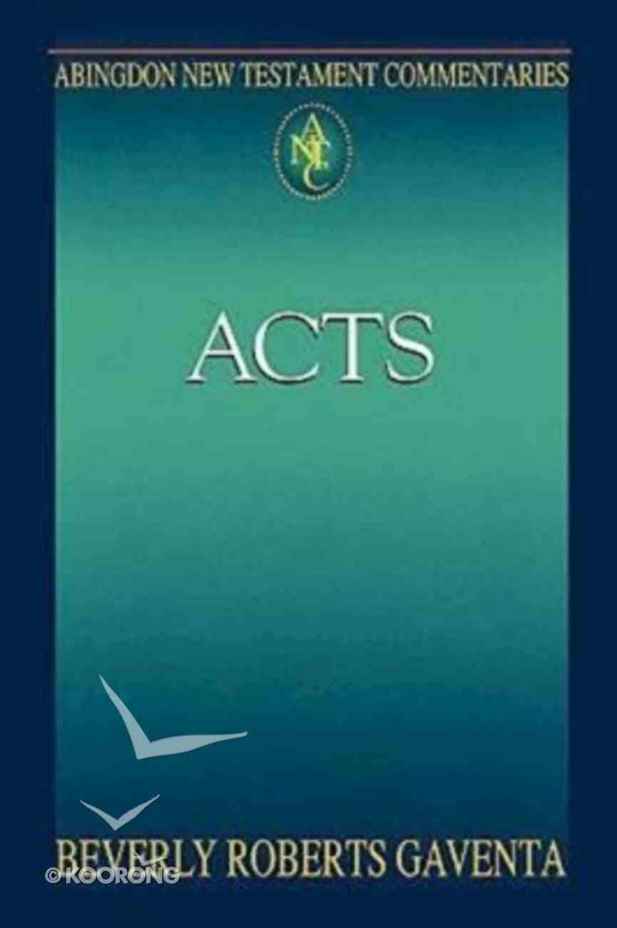 Acts (Abingdon New Testament Commentaries Series) Paperback