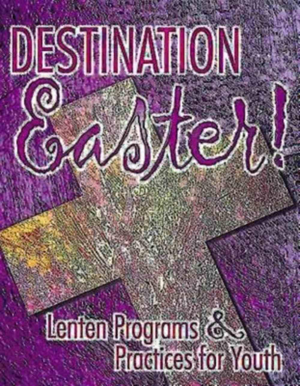 Destination Easter! Paperback