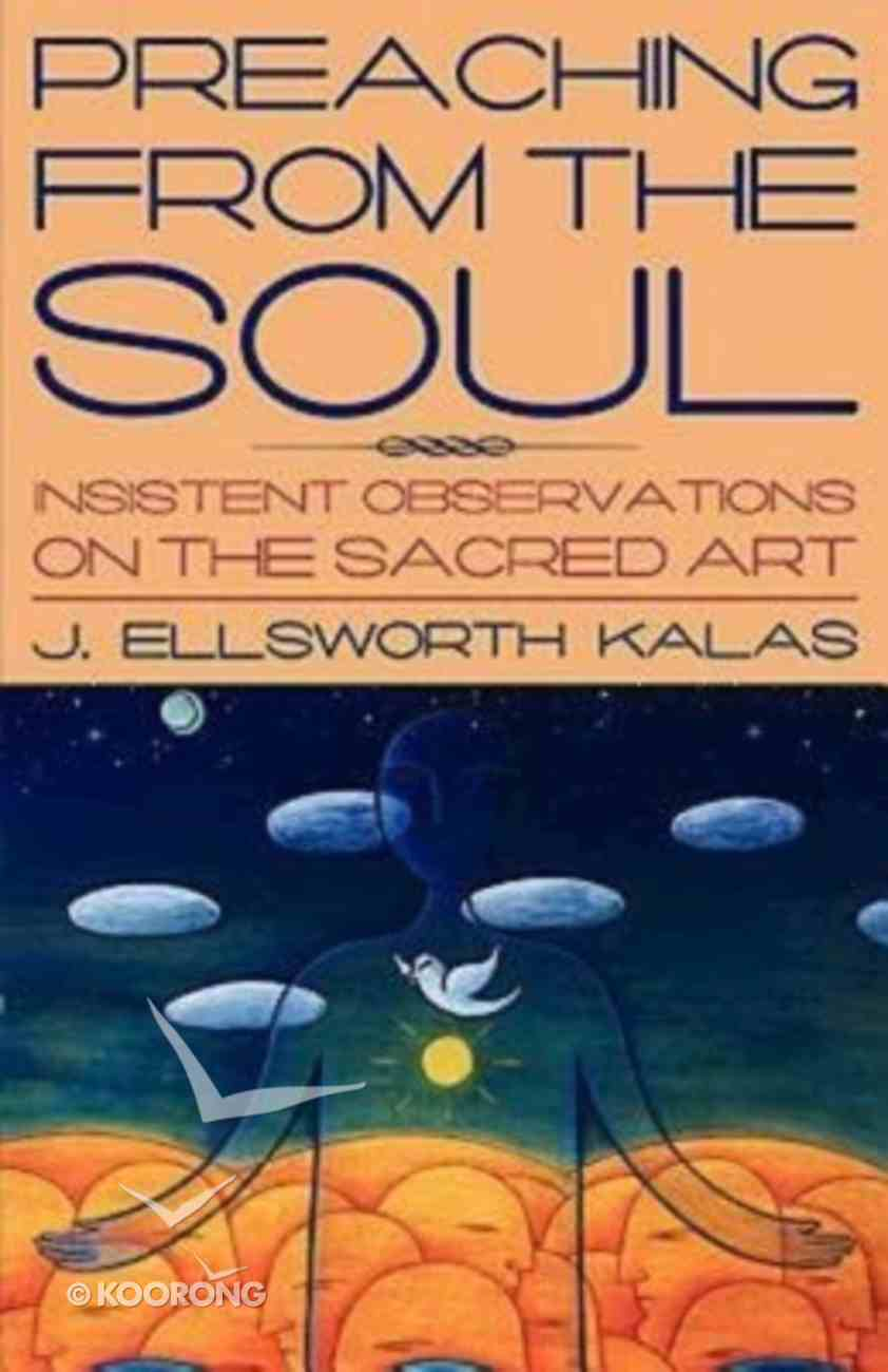 Preaching From the Soul Paperback
