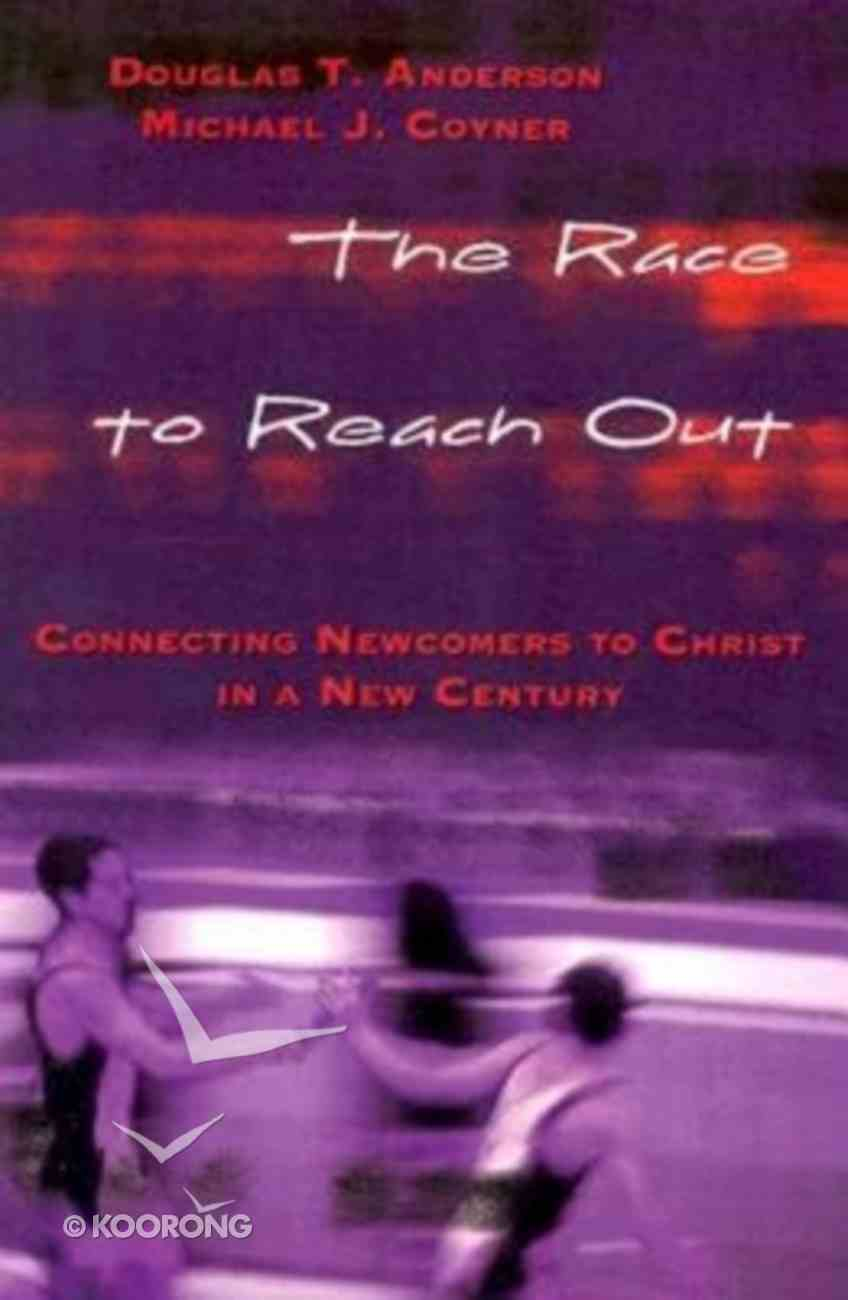 The Race to Reach Out Paperback