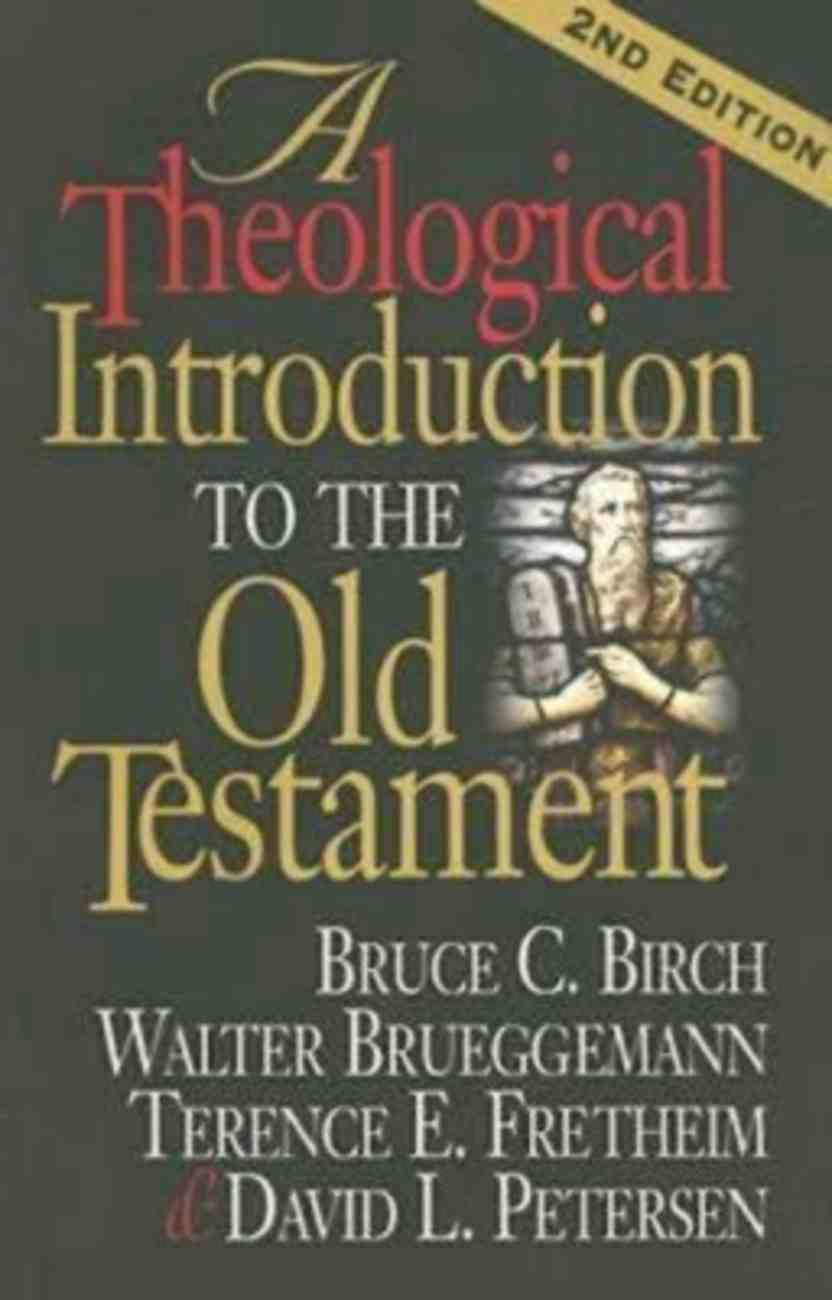 A Theological Introduction to the Old Testament (2nd Edition) Paperback