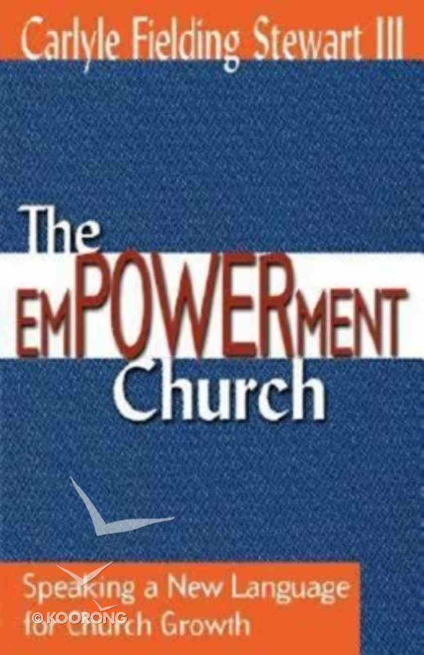 The Empowerment Church Paperback