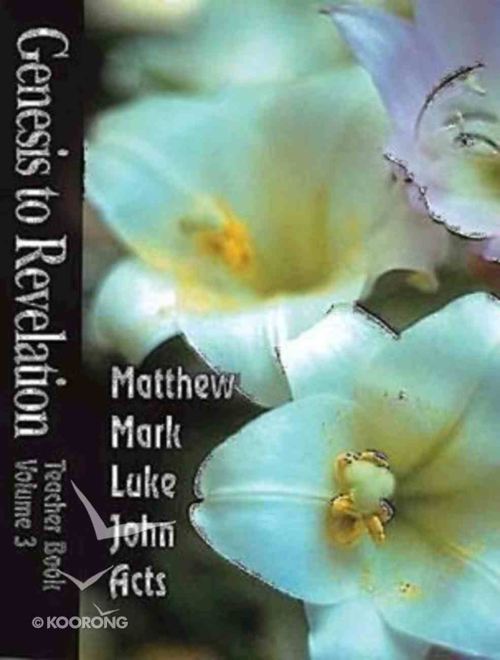 Matthew-Acts (Leader's Guide) (Genesis To Revelation Series) Paperback