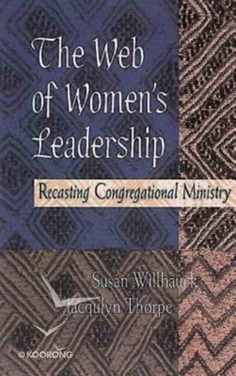 The Web of Women's Leadership Paperback