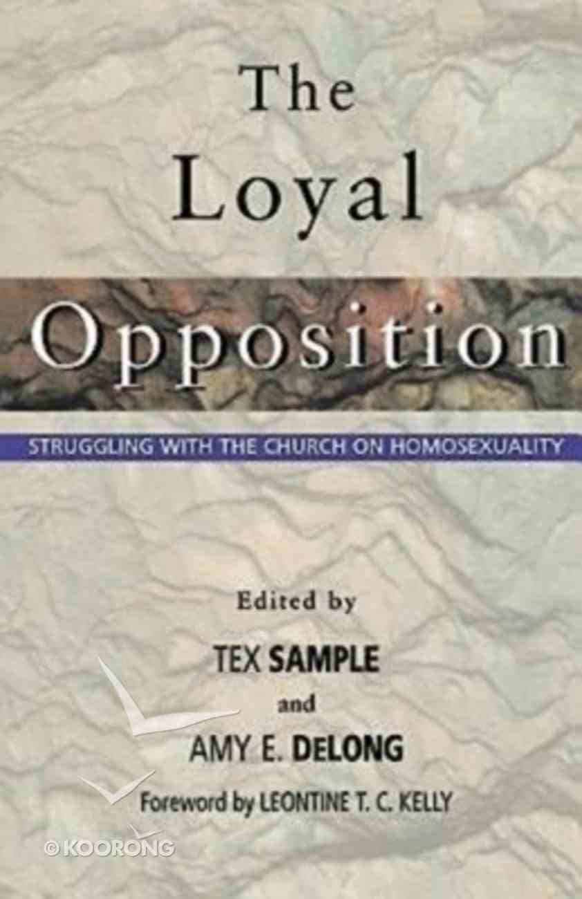The Loyal Opposition Paperback