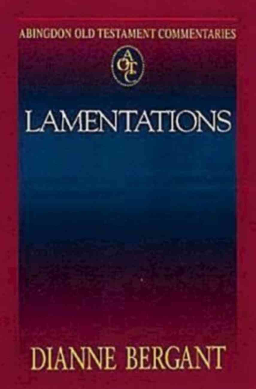 Lamentations (Abingdon Old Testament Commentaries Series) Paperback