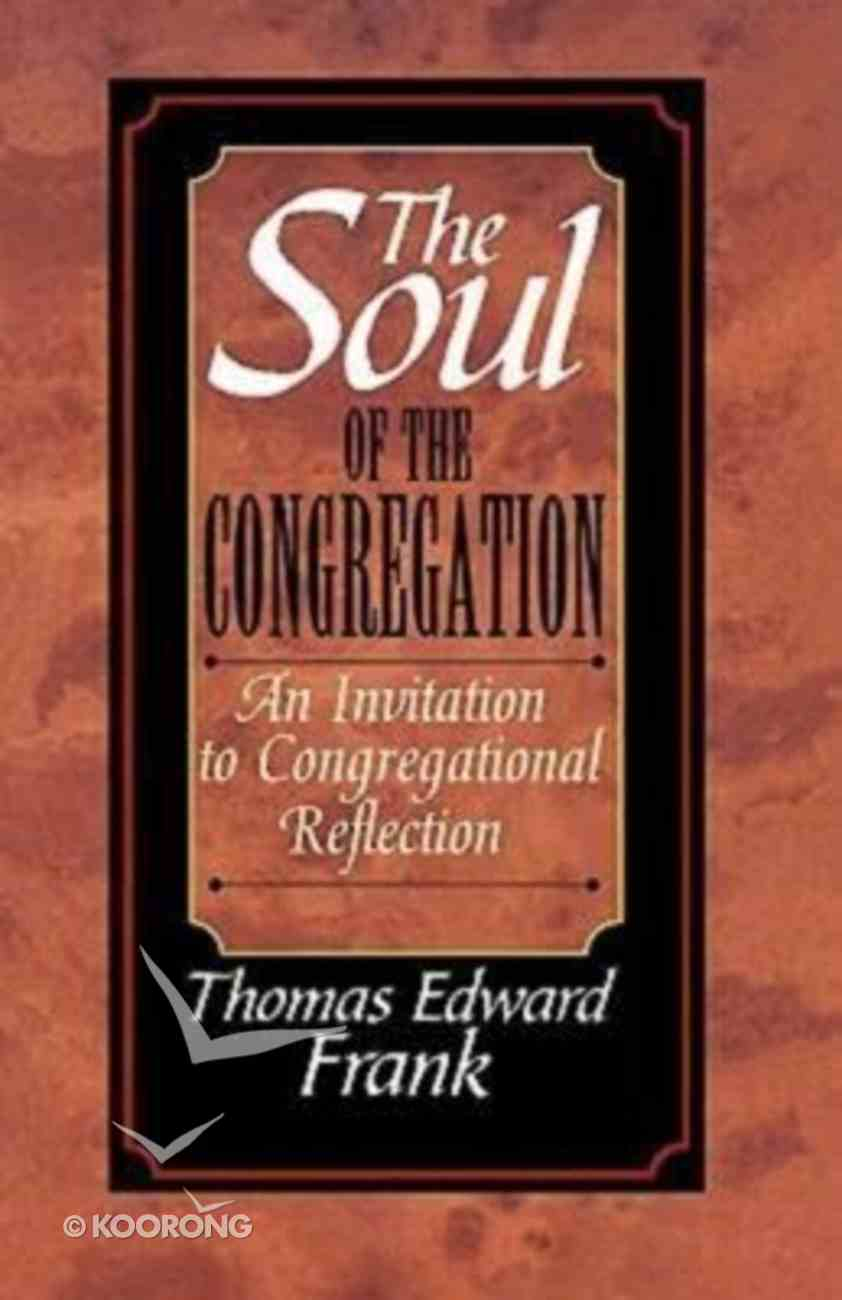 The Soul of the Congregation Paperback