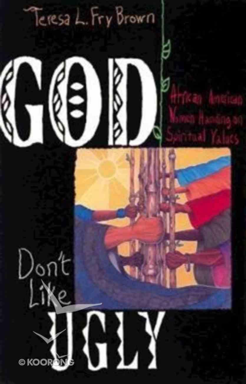 God Don't Like Ugly Paperback