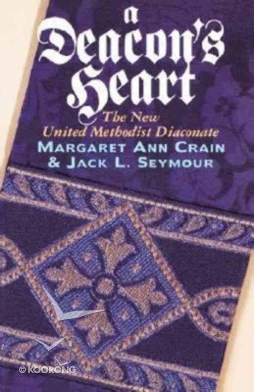 A Deacon's Heart Paperback