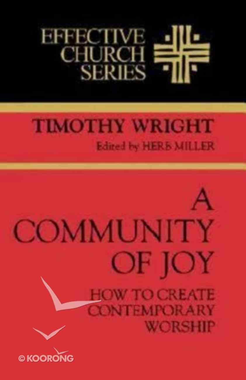 Effective Church: A Community of Joy Paperback