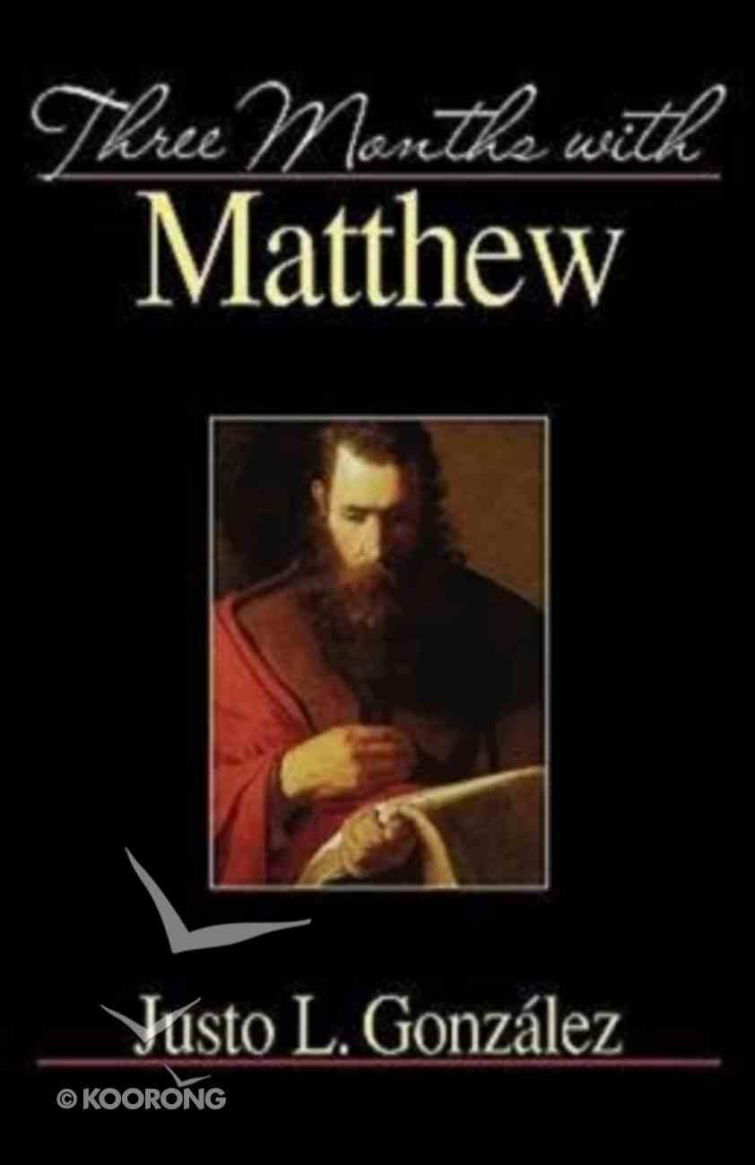 Three Months With Matthew Paperback