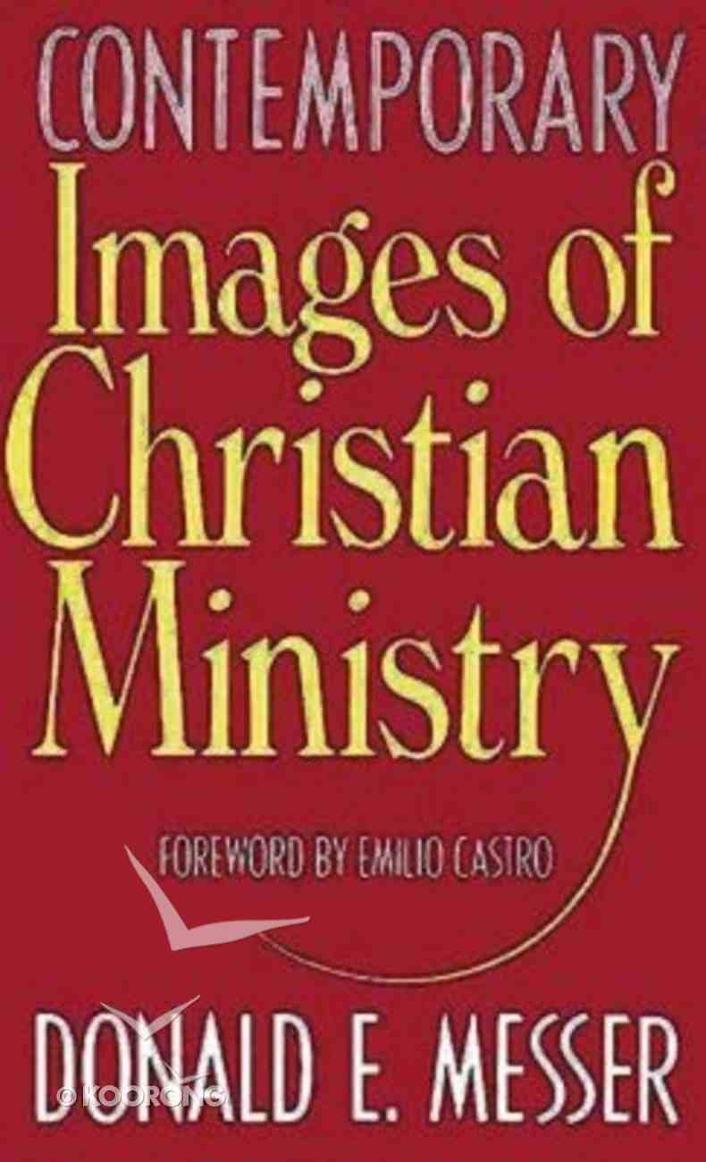Contemporary Images of Christian Ministry Paperback