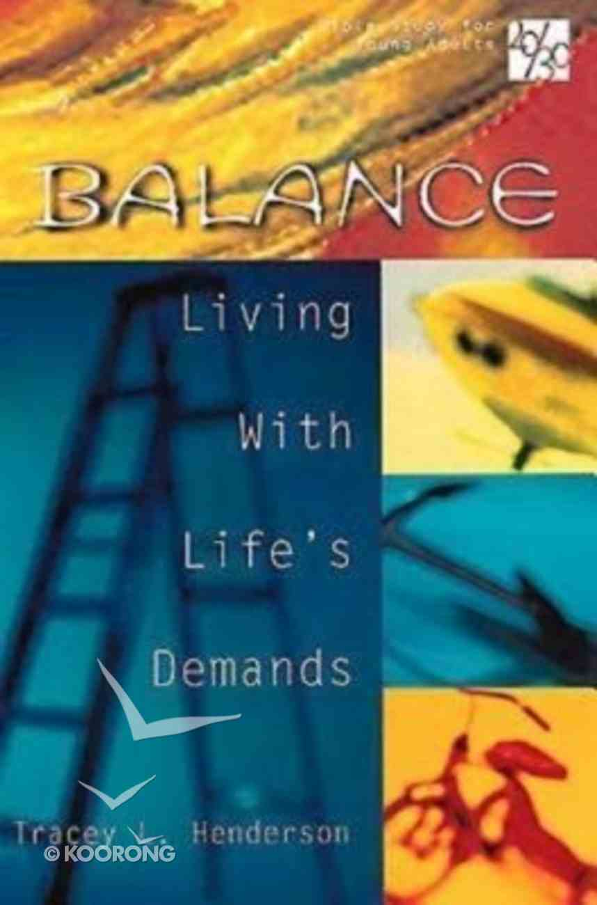 Balance (20/30 Bible Study For Young Adults Series) Paperback