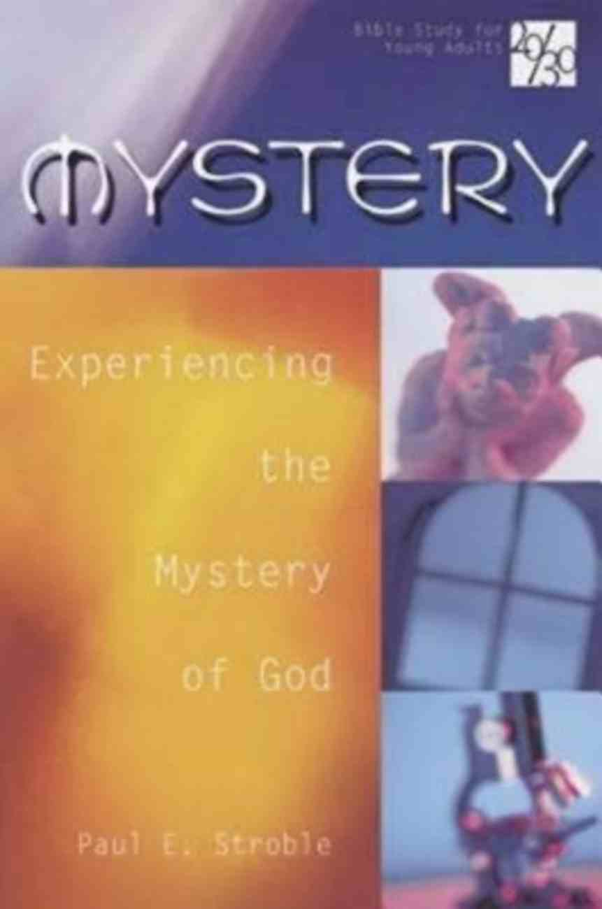Mystery (20/30 Bible Study For Young Adults Series) Paperback