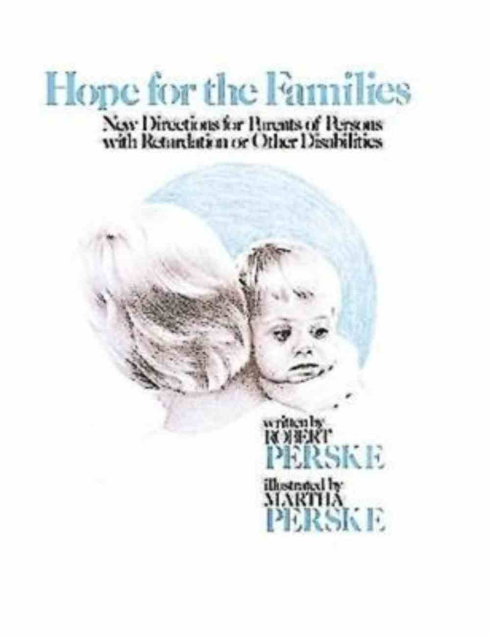 Hope For the Families Paperback