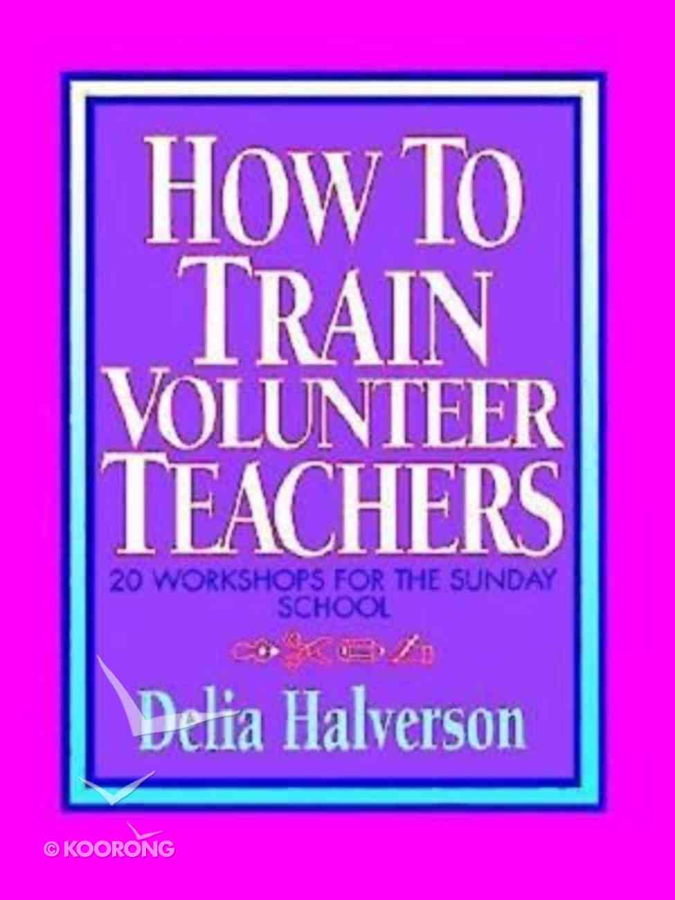 How to Train Volunteer Teachers Paperback