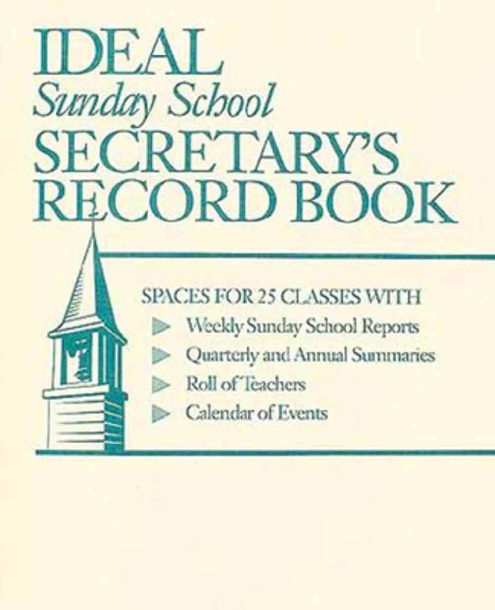Ideal Sunday School Secretary's Record Book Paperback