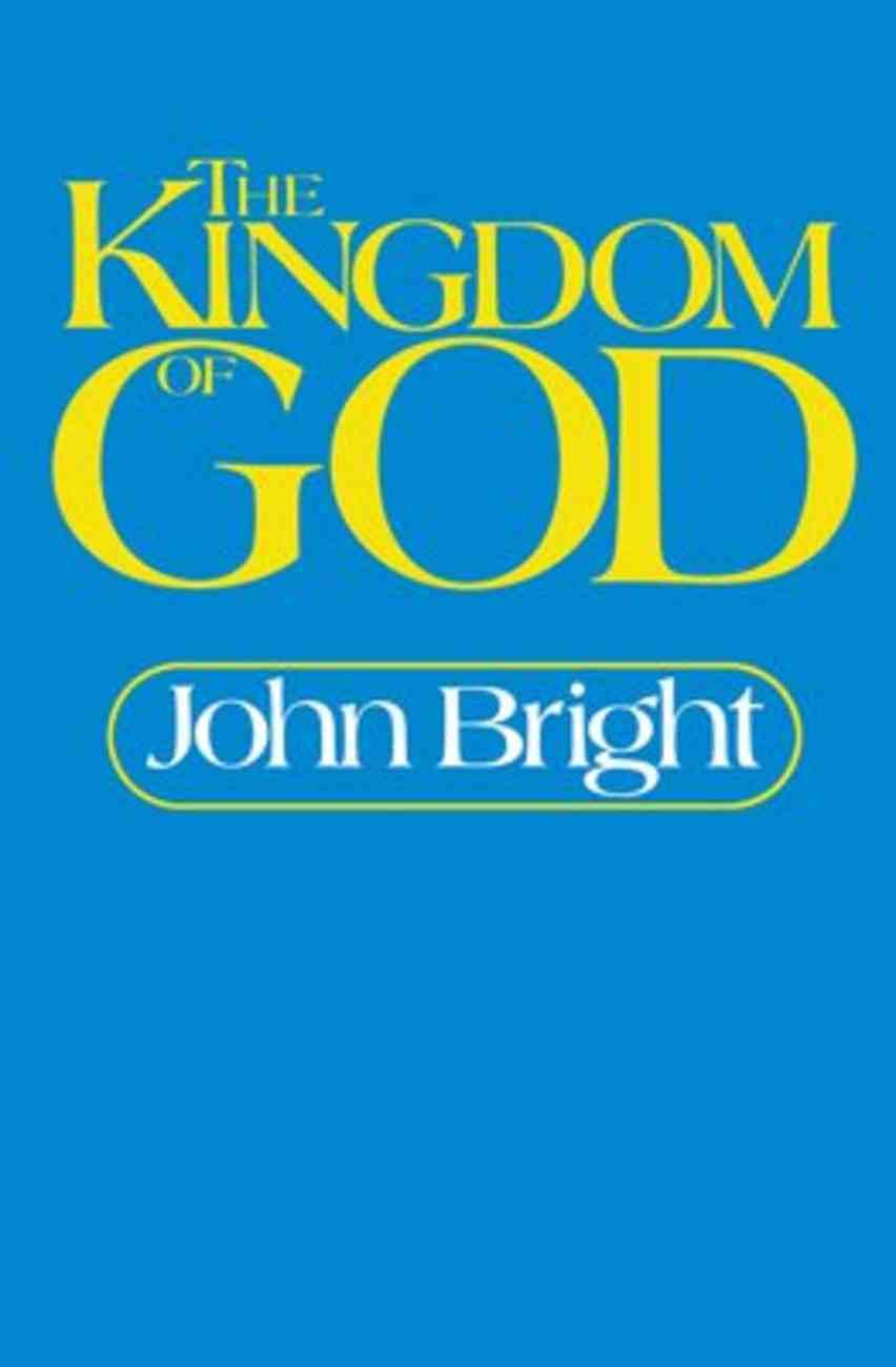 The Kingdom of God Paperback