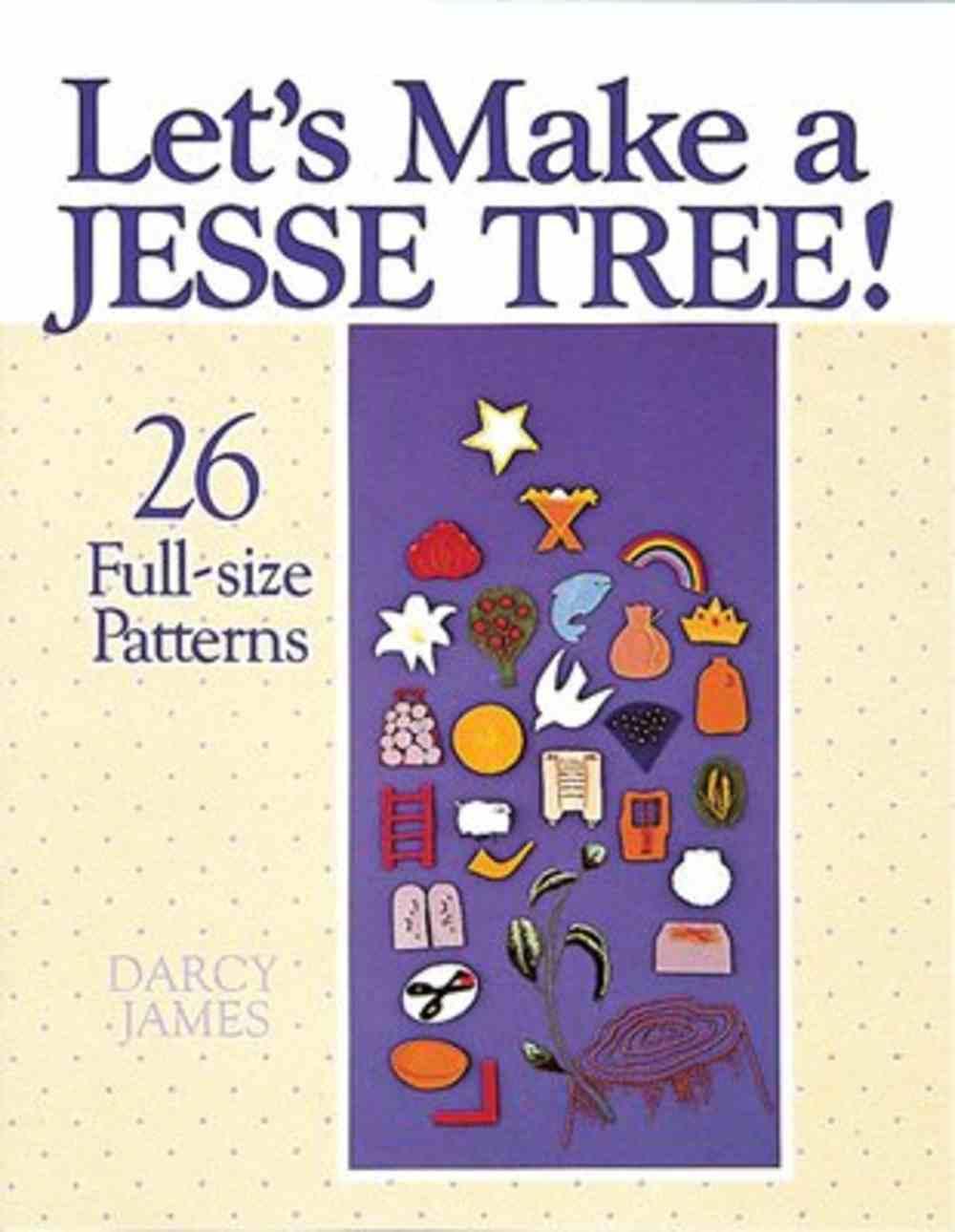 Let's Make a Jesse Tree! Paperback