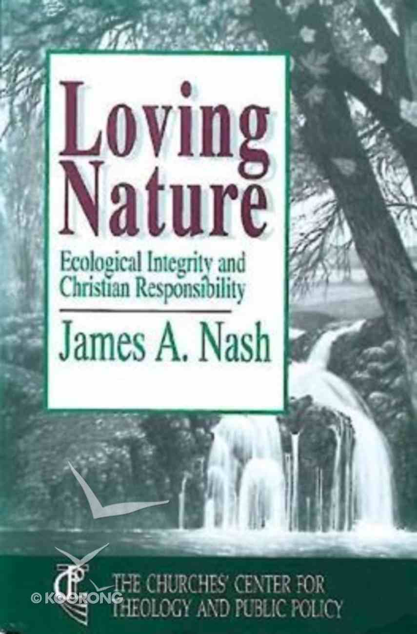 Loving Nature Paperback