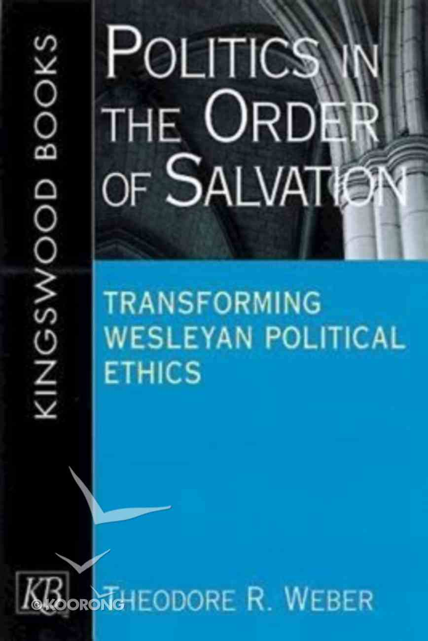 Politics in the Order of Salvation Paperback