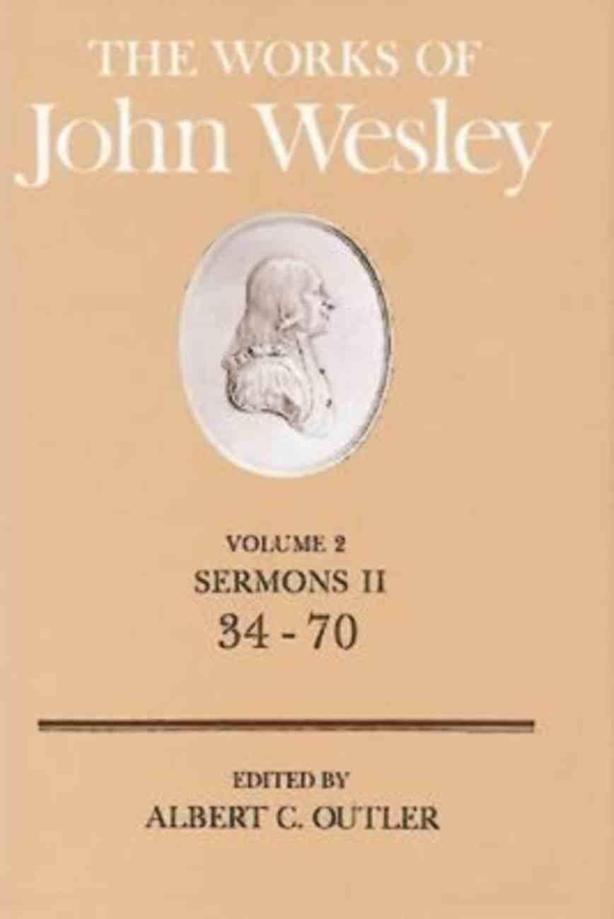 The Works of John Wesley (Vol 02) Hardback