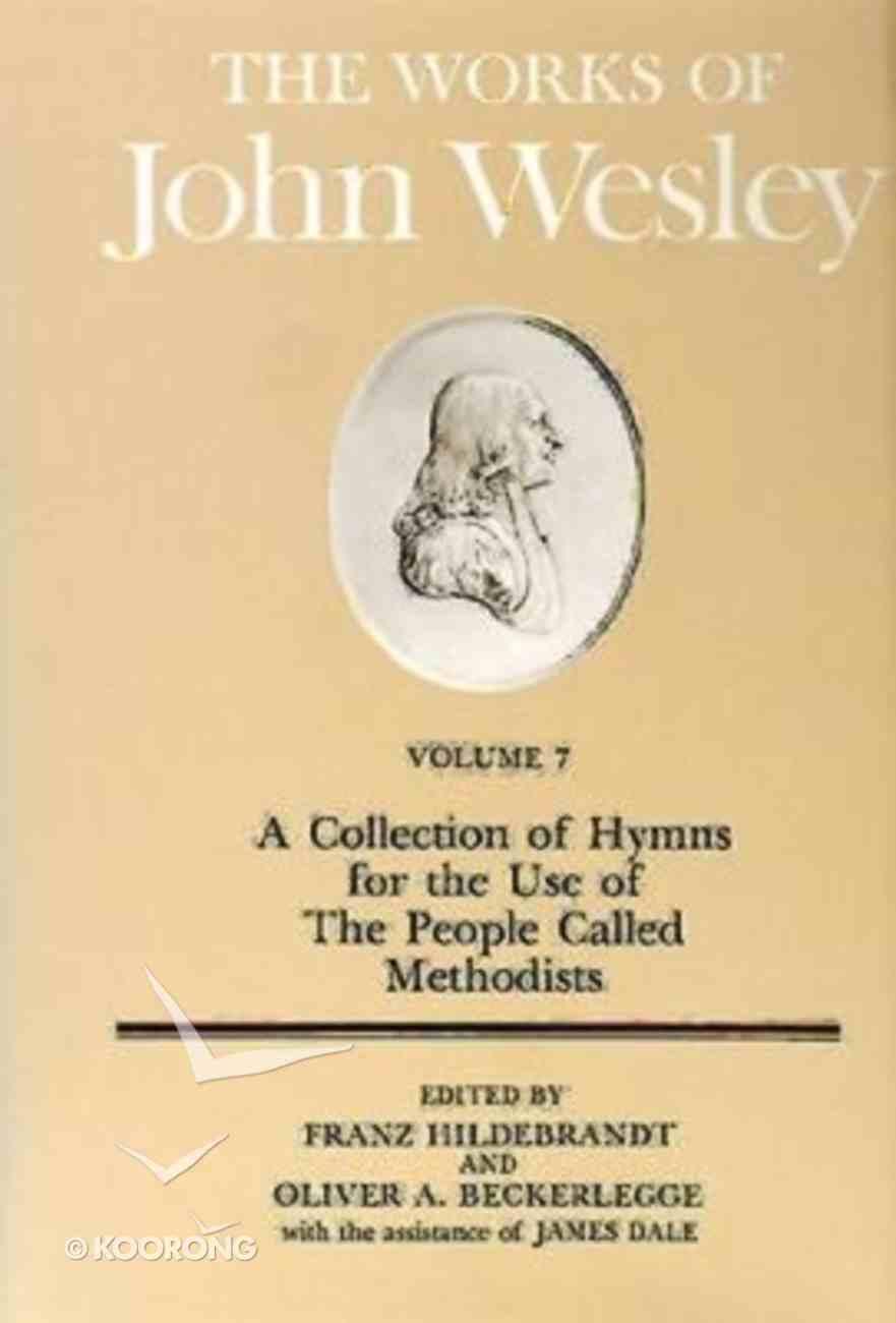 The Works of John Wesley (Vol 07) Hardback