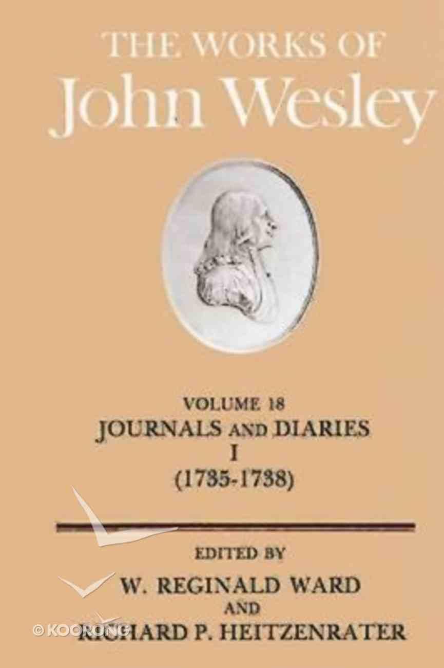 The Works of John Wesley (Vol 18) Hardback