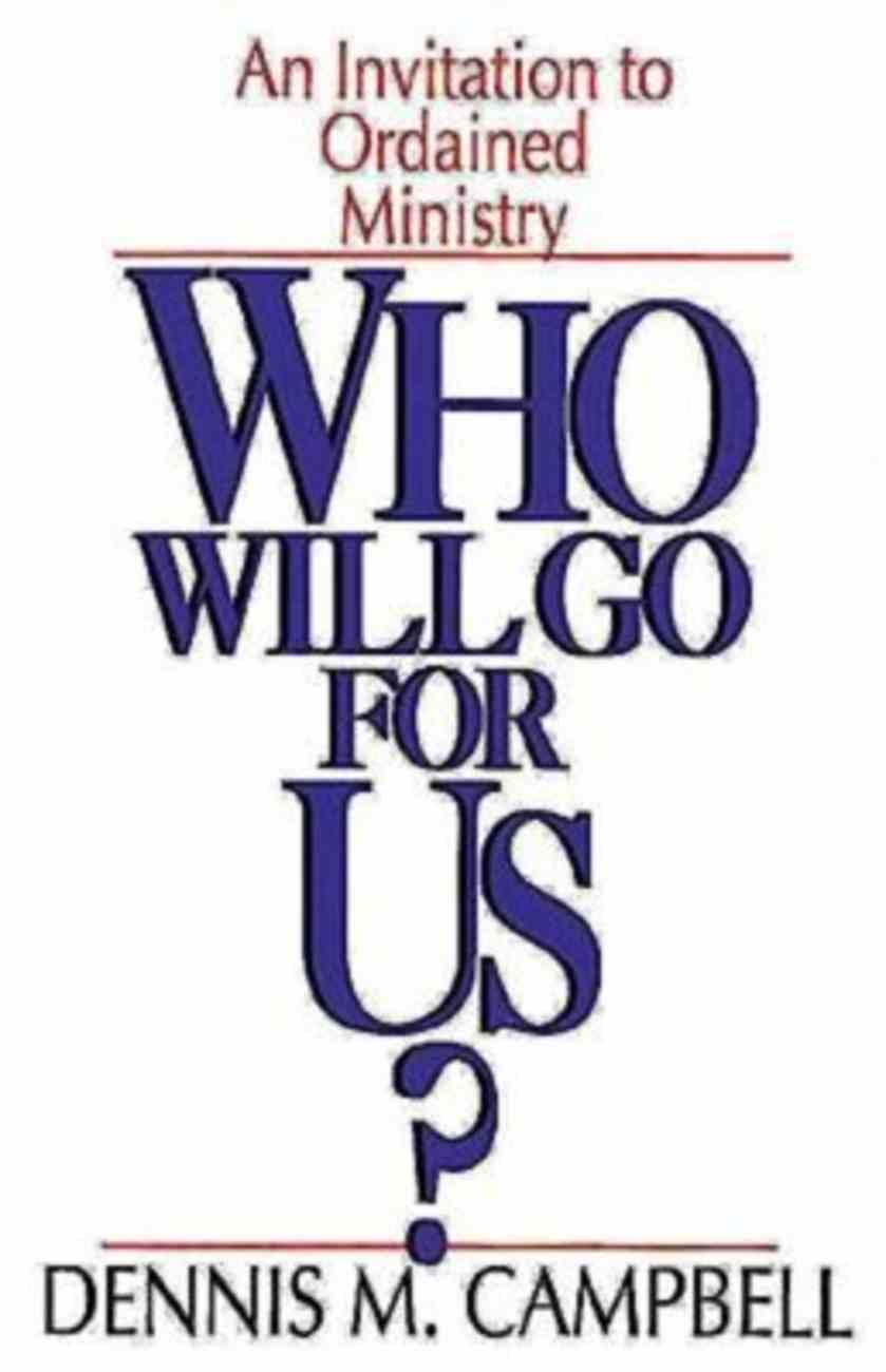 Who Will Go For Us? Paperback