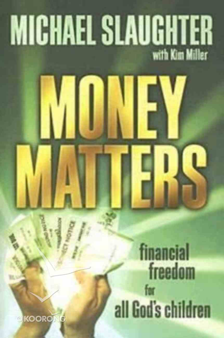 Money Matters: Financial Freedom For All God's Children Participant's Guide Paperback
