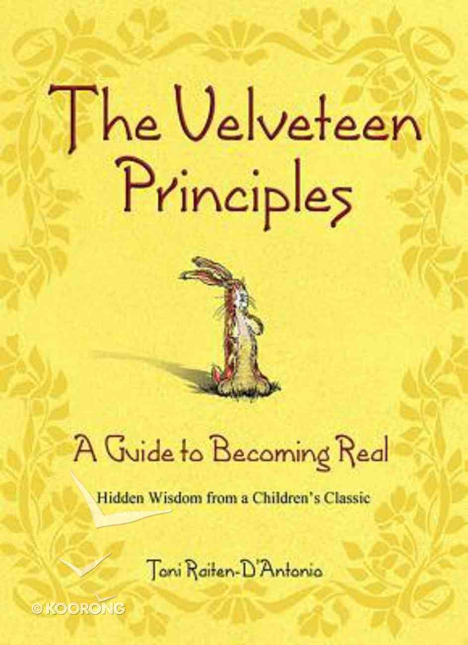 The Velveteen Principles Hardback