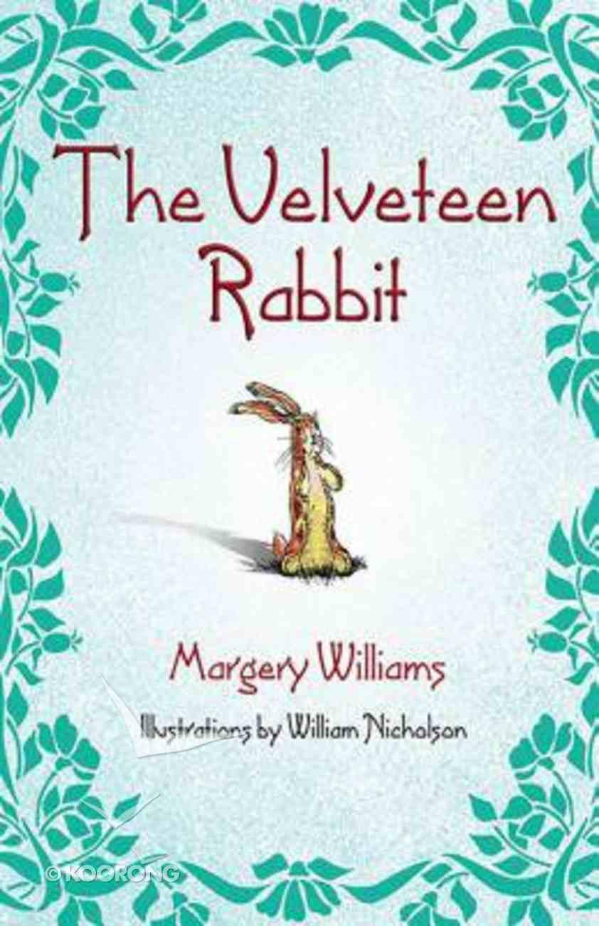 The Velveteen Rabbit Hardback