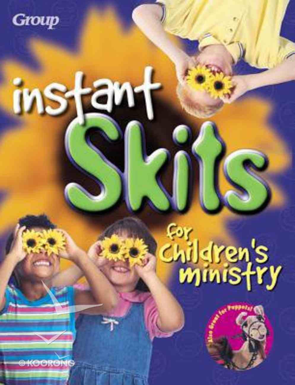 Instant Skits For Children's Ministry Paperback