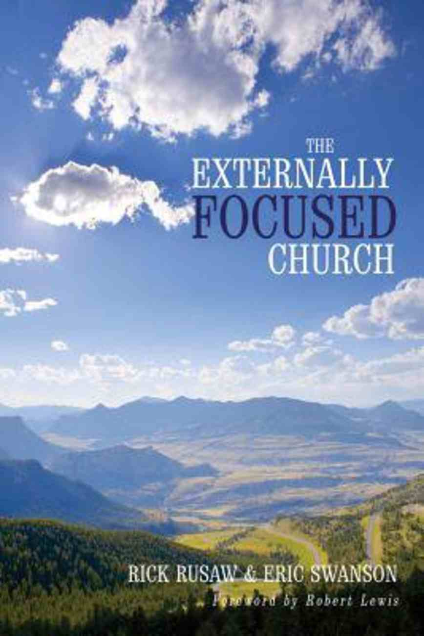 The Externally Focused Church Paperback
