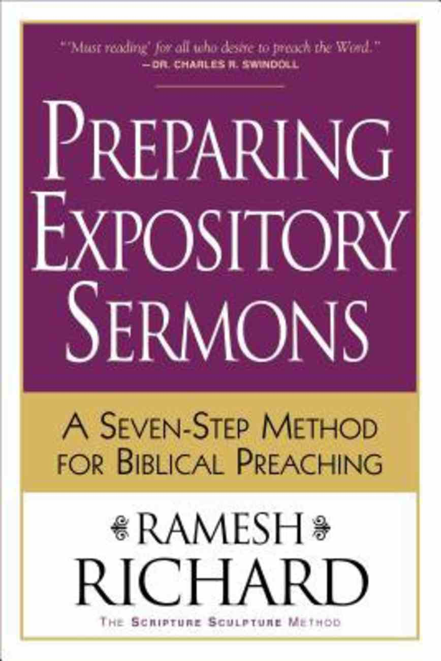 Preparing Expository Sermons: A Seven-Step Method For Biblical Preaching Paperback