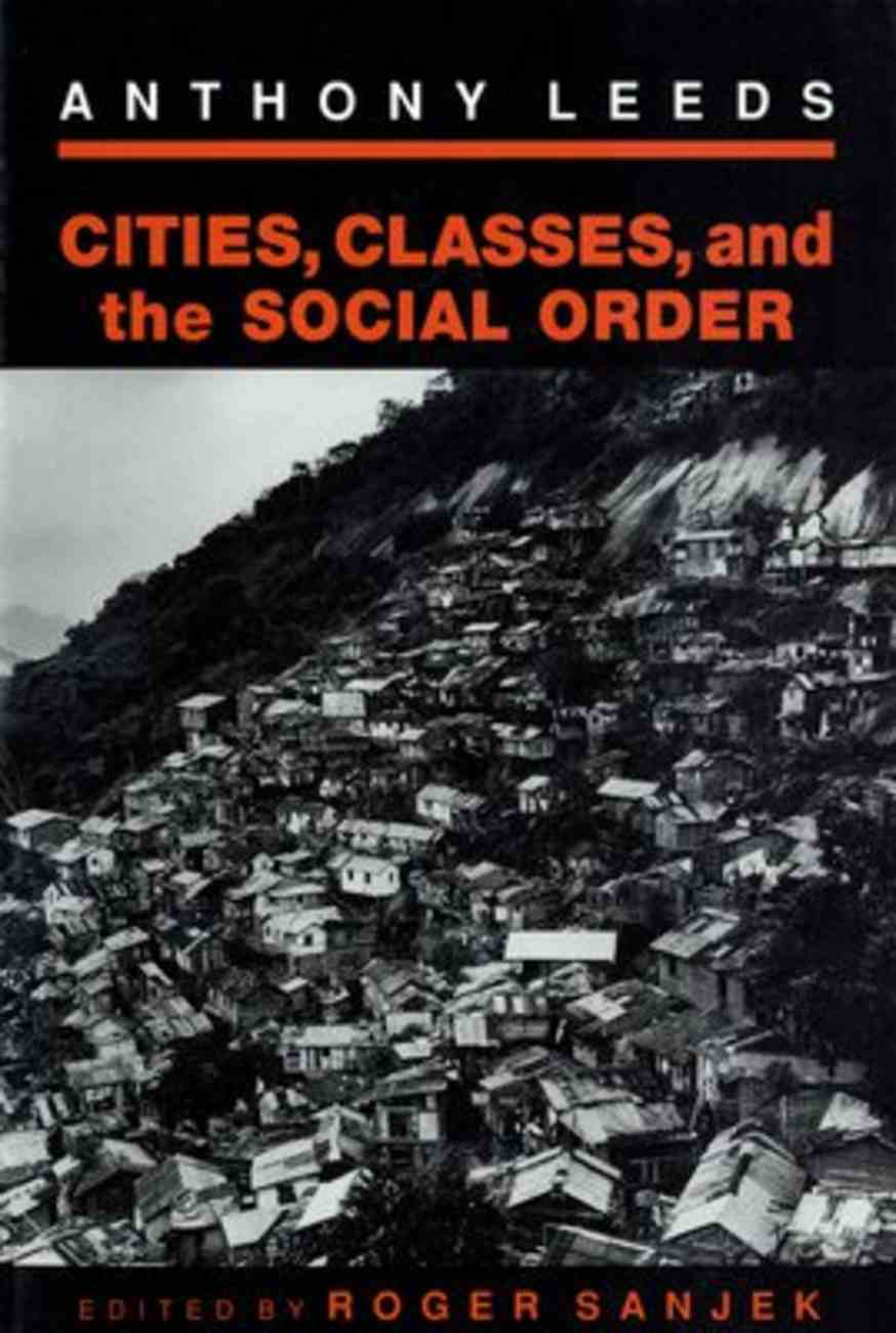 Cities, Classes and the Social Order Paperback