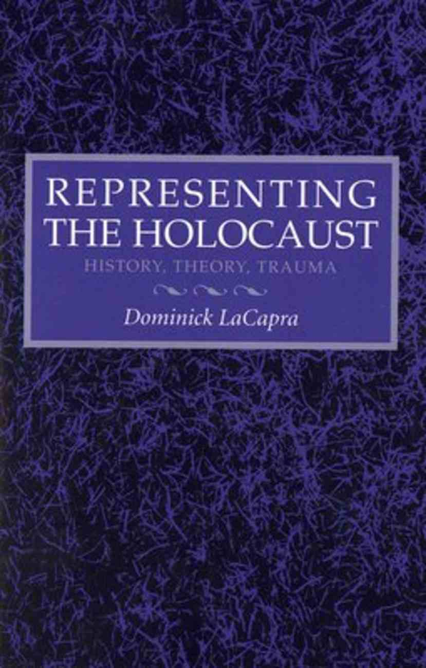 Representing the Holocaust Hardback