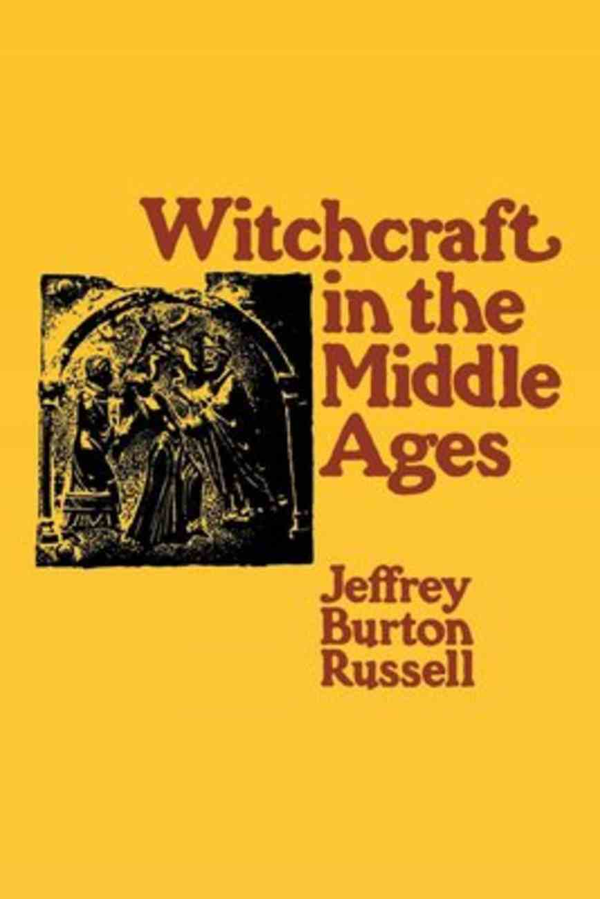 Witchcraft in the Middle Ages Paperback
