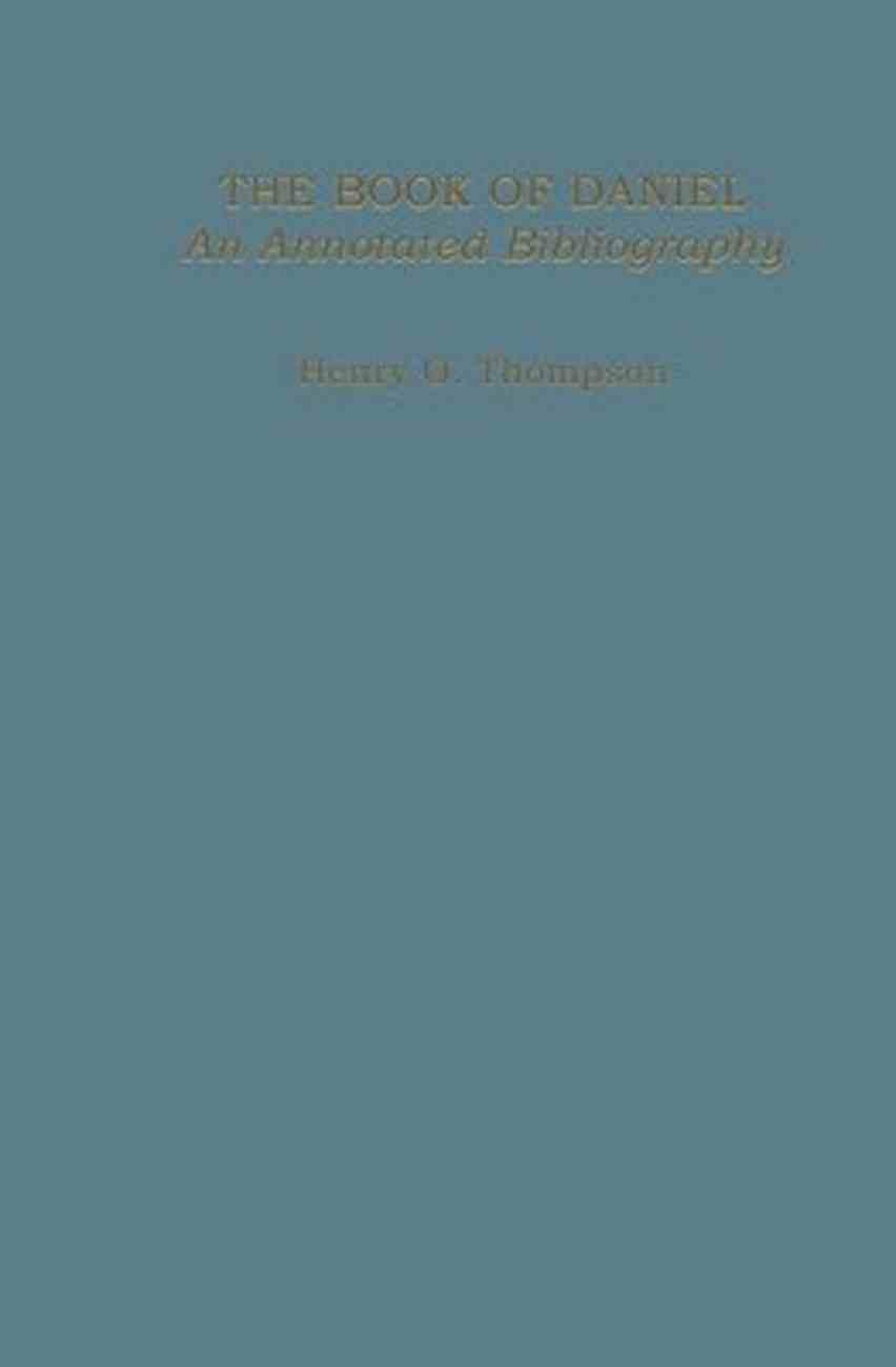 Book of Daniel: Annotated Bibliography Hardback